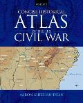 Concise Historical Atlas of U. S. Civilization War (09 Edition)