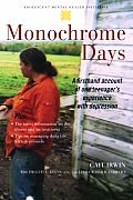 Monochrome Days A First Hand Account of One Teenagers Experience with Depression