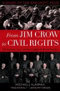 From Jim Crow To Civil Rights : Supreme Court and the Struggle for Racial Equality (03 Edition)