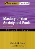 Treatments That Work||||Mastery of Your Anxiety and Panic