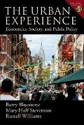 The Urban Experience: Economics, Society, and Public Policy [With CDROM]