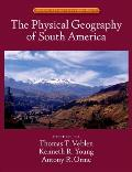 Physical Geography of South America (07 Edition)