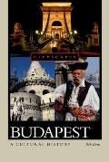 Budapest: A Cultural History (Cityscapes)