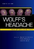 Wolff's Headache and Other Head Pain: [Edited By] Stephen D. Silberstein, Richard B. Lipton, David W. Dodick