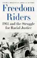 Freedom Riders : 1961 and the Struggle for Racial Justice (06 Edition)