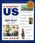 A History of U.S.: Vol 5, Liberty for All?