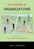 Sociology of Organizations An Anthology of Contemporary Theory & Research