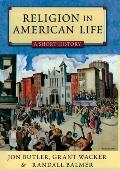 Religion in American Life: A Short History