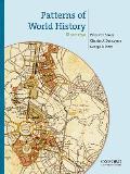 Patterns of World History, Volume 3: Since 1750