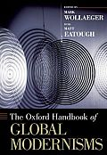 The Oxford Handbook of Global Modernisms (Oxford Handbooks) Cover