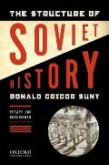 Structure Of Soviet History Essays & Documents