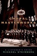 Choral Masterworks: A Listener's Guide Cover
