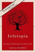Infotopia: How Many Minds Produce Knowledge (06 Edition)