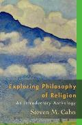 Exploring Philosophy of Religion An Introductory Anthology
