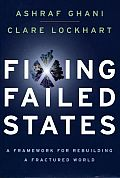 Fixing Failed States A Framework for Rebuilding a Fractured World