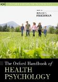 The Oxford Handbook of Health Psychology (Oxford Library of Psychology)