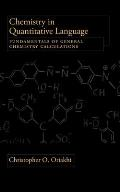 Chemistry in Quantitive Language: Fundamentals of General Chemistry Calculations