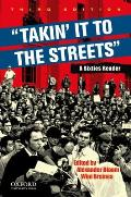 Takin' It To the Streets, Sixties Reader (3RD 11 Edition)