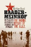 Baader Meinhof The Inside Story of the R A F