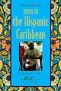 Music in the Hispanic Caribbean Experiencing Music Expressing Culture