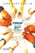 Race in the 21st Century Ethnographic Approaches