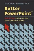 Better PowerPoint quick fixes based on how your audience thinks