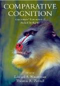 Comparative Cognition (09 Edition)