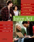 Inter Act Interpersonal Communication Concepts Skills & Contexts 12th Edition
