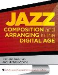 Jazz Composition & Arranging In The Digital Age
