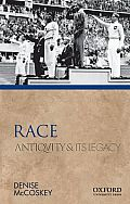 Race: Antiquity and Its Legacy (Ancients & Moderns)