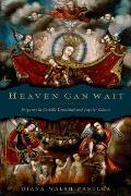 Heaven Can Wait: Purgatory in Catholic Devotional and Popular Culture