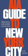 AIA Guide To New York City 5th Edition