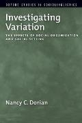 Investigating Variation: The Effects of Social Organization and Social Setting