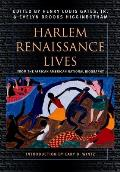 Harlem Renaissance Lives: From the African American National Biography