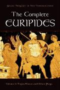 The Complete Euripides, Volume 1: Trojan Women and Other Plays (Greek Tragedy in New Translations)