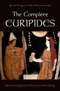 Greek Tragedy in New Translations||||The Complete Euripides