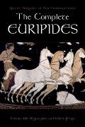 The Complete Euripides, Volume III: Hippolytos and Other Plays (Greek Tragedy in New Translations)