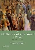 Cultures of the West, Volume 2 : Since 1350 (13 Edition)