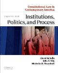 Constitutional Law in Contemporary America: Institutions, Politics, and Process, Volume 1 (11 Edition)