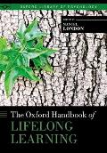 The Oxford Handbook of Lifelong Learning (Oxford Library of Psychology)