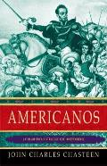 Americanos: Latin America's Struggle for Independence Cover