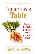 Tomorrow's Table: Organic Farming, Genetics, and the Future of Food Cover