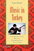 Music in Turkey: Experiencing Music, Expressing Culture [With CD (Audio)]