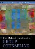 The Oxford Handbook of Group Counseling (Oxford Library of Psychology)