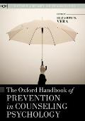 The Oxford Handbook of Prevention in Counseling Psychology (Oxford Library of Psychology)