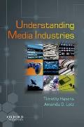 Understanding Media Industries (12 Edition)