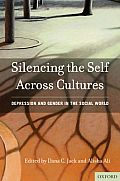 Silencing the Self Across Cultures : Depression and Gender in the Social World (10 Edition)