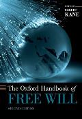 Oxford Handbook of Free Will (2ND 11 Edition)