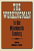 The Workingman in the Nineteenth Century