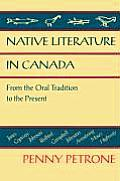 Native Literature in Canada: From the Oral Tradition to the Present
